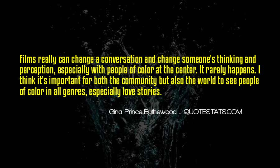 Quotes About Community Love #149242