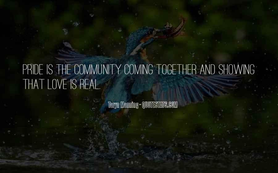 Quotes About Community Love #353821