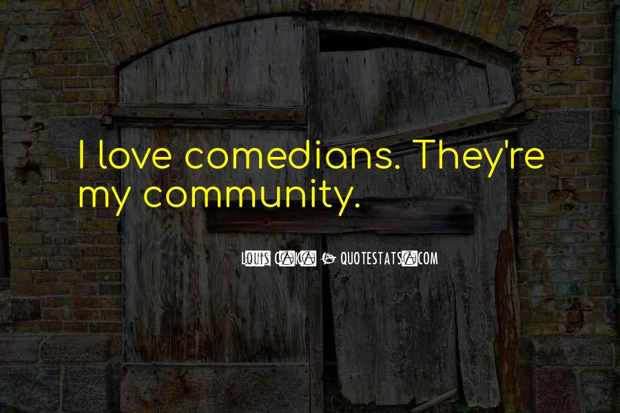 Quotes About Community Love #525290