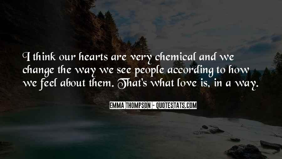 Quotes About Chemical Change #1079123
