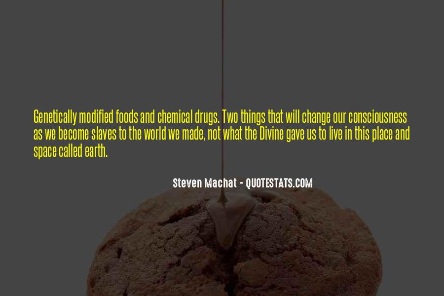 Quotes About Chemical Change #1735760