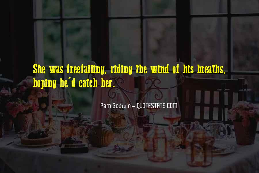 Quotes About Riding In The Wind #109393