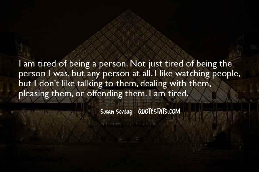 Quotes About The Person You Like Not Talking To You #1382201