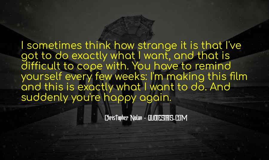 Quotes About Someone Making You Happy Again #1533130