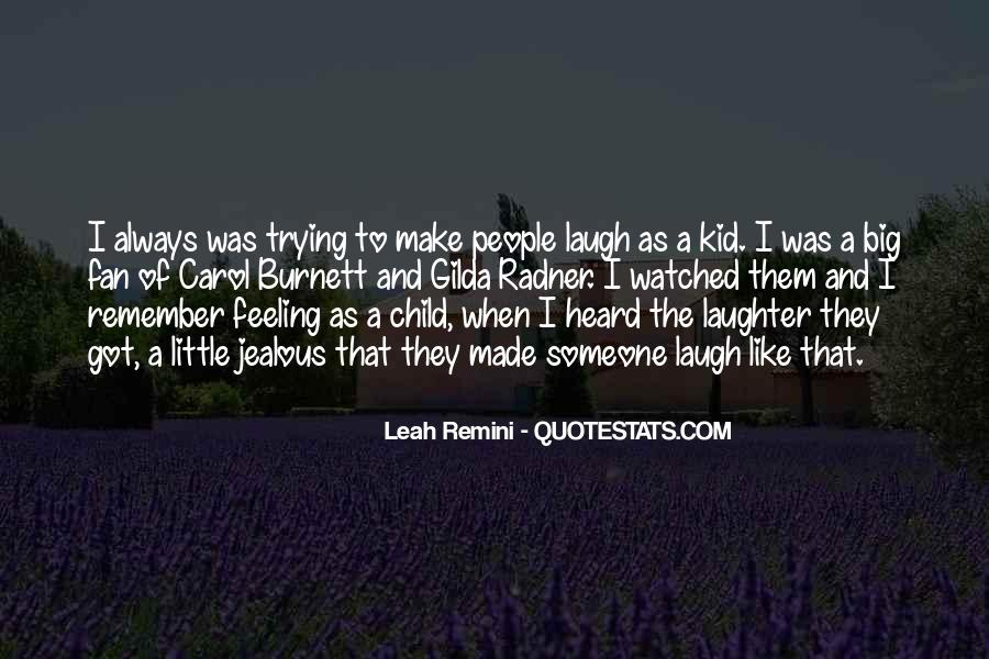 Quotes About Feeling Watched #1060861