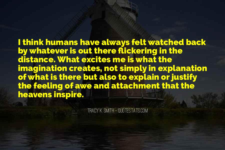 Quotes About Feeling Watched #1310702