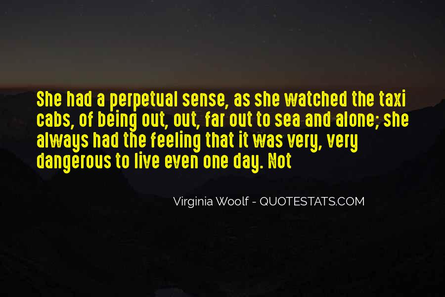 Quotes About Feeling Watched #185920
