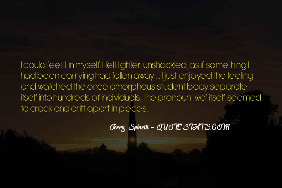 Quotes About Feeling Watched #642542