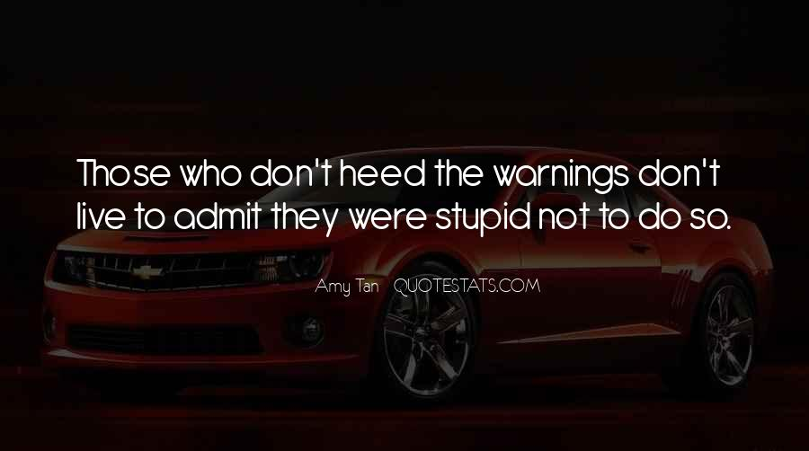 Quotes About Warnings #1043079