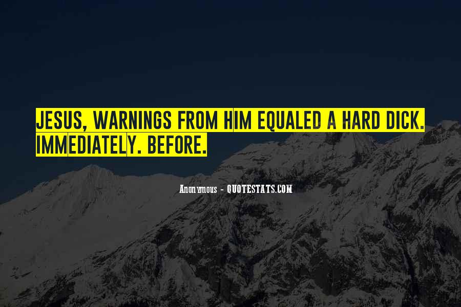 Quotes About Warnings #299132