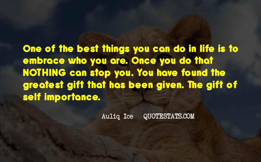 Quotes About Quotes Embrace Yourself #1509583