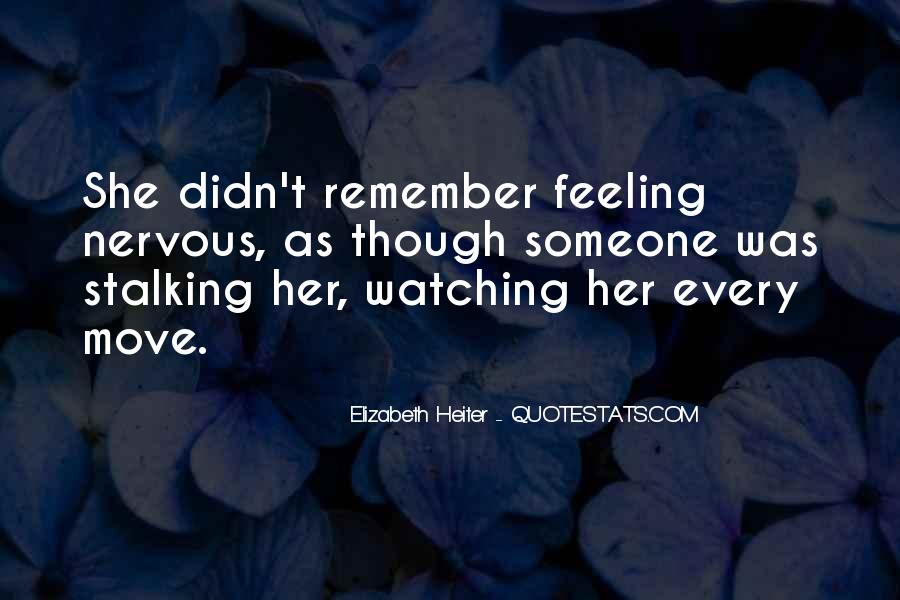 Quotes About Stalking Someone #1142067