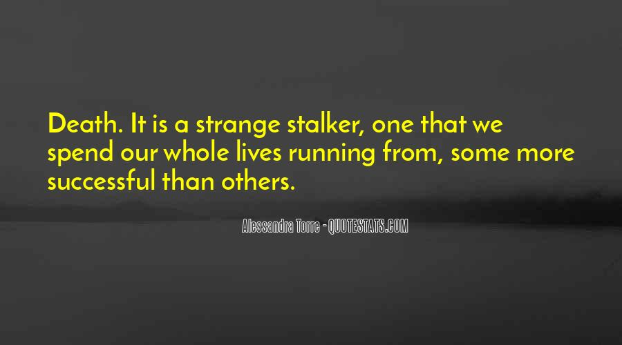 Quotes About Stalking Someone #205658