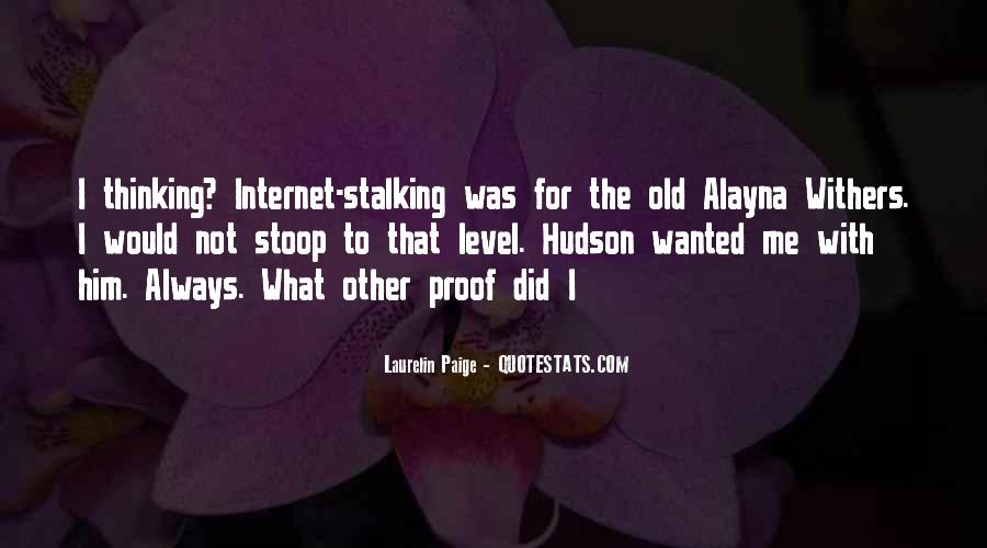Quotes About Stalking Someone #250111