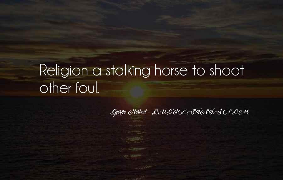 Quotes About Stalking Someone #279933