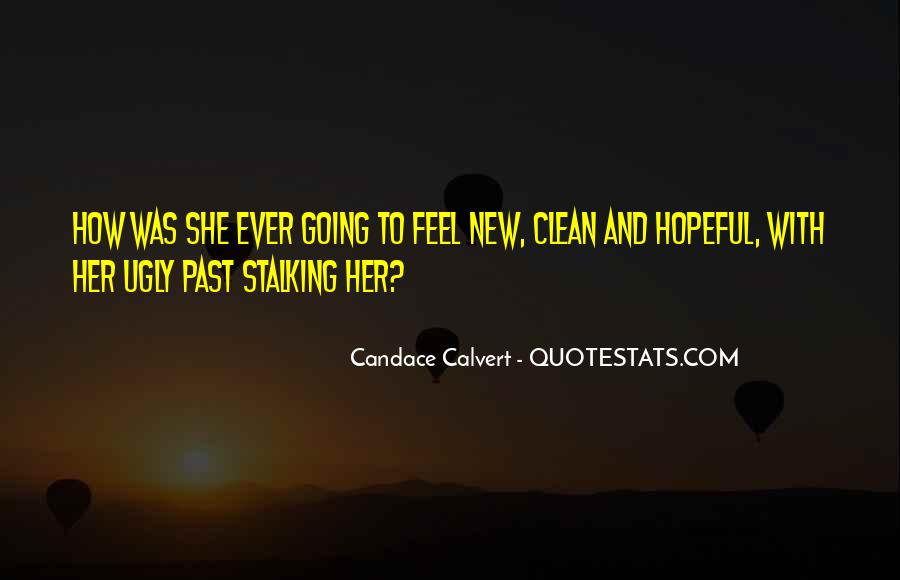 Quotes About Stalking Someone #320508