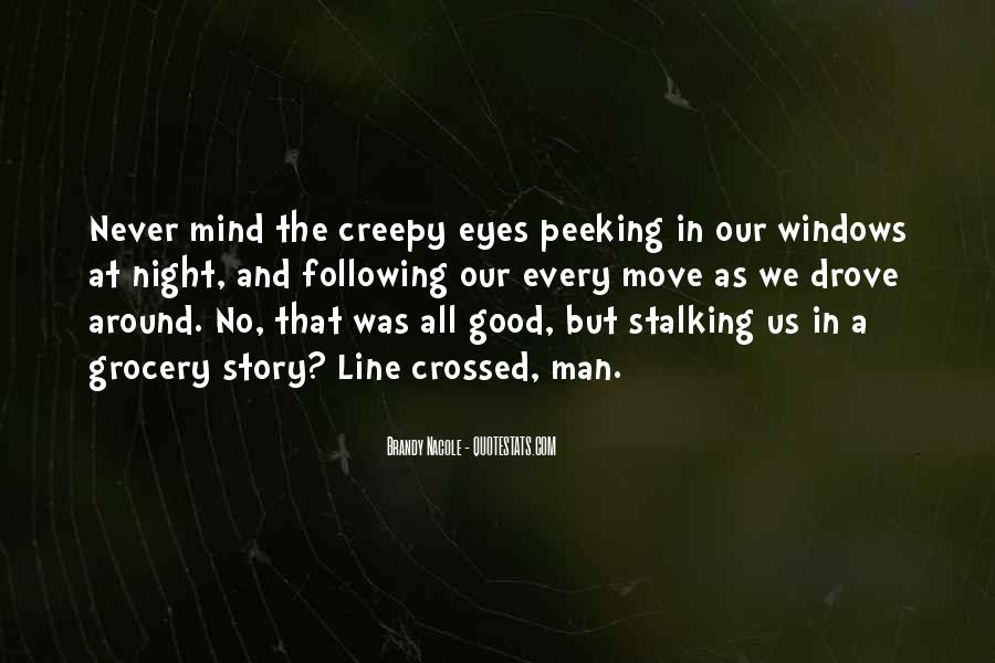 Quotes About Stalking Someone #333841