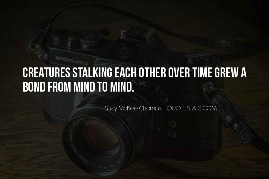 Quotes About Stalking Someone #71549