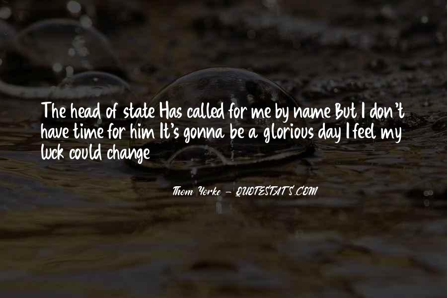 Quotes About A Time For Change #133446