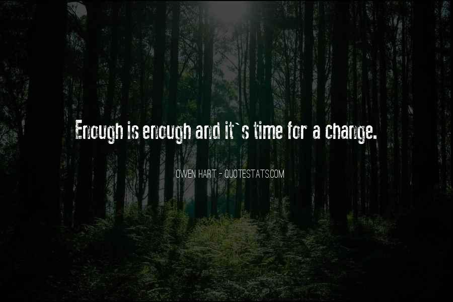 Quotes About A Time For Change #182296