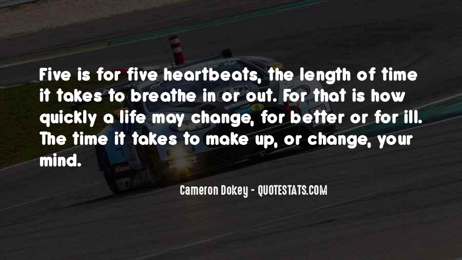 Quotes About A Time For Change #361848
