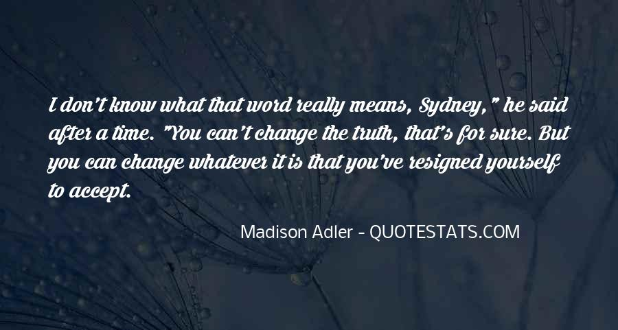 Quotes About A Time For Change #425466