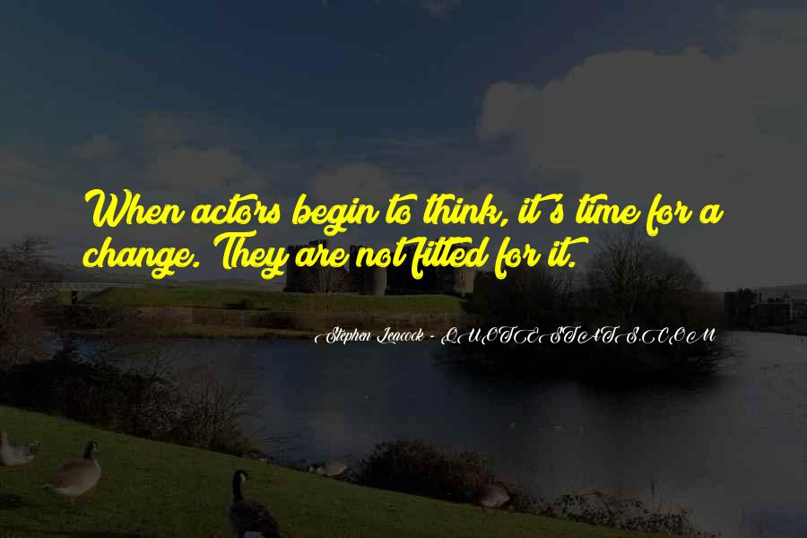 Quotes About A Time For Change #483541