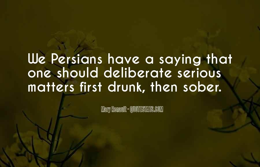 Quotes About Saying Things When Your Drunk #1442569
