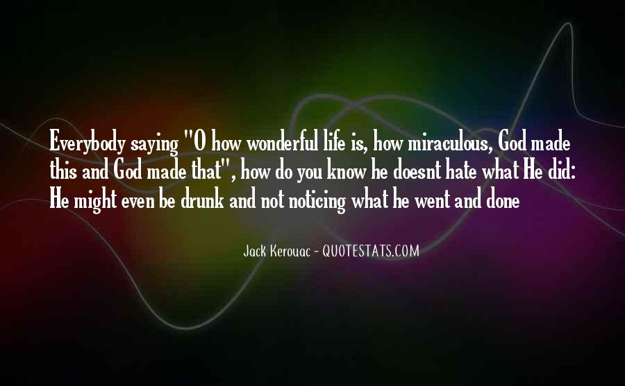 Quotes About Saying Things When Your Drunk #1555585