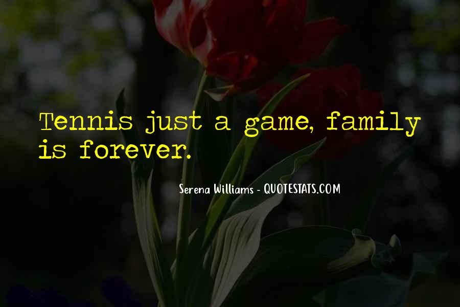 Quotes About Family Forever #1074375