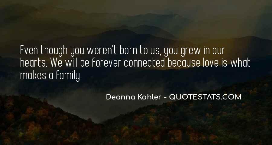 Quotes About Family Forever #1076536