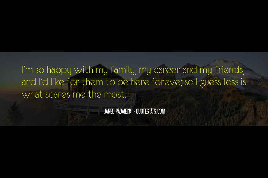Quotes About Family Forever #1194933