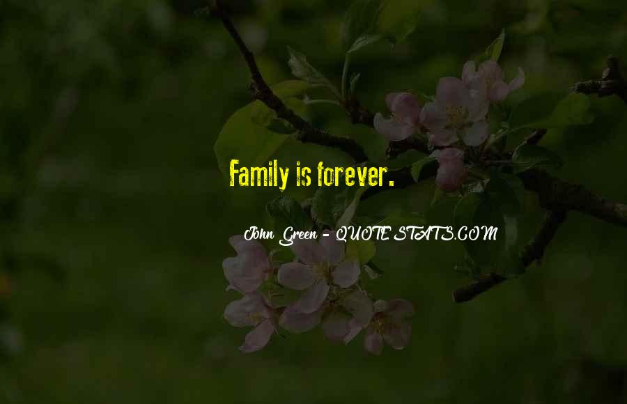 Quotes About Family Forever #1271765