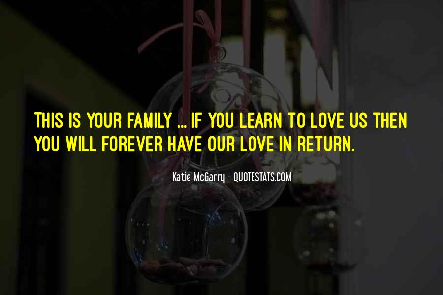 Quotes About Family Forever #1467645