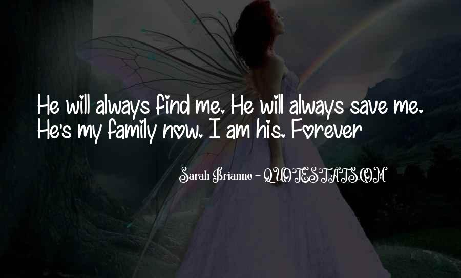 Quotes About Family Forever #490840