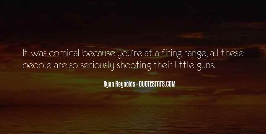 Quotes About Firing Range #966639