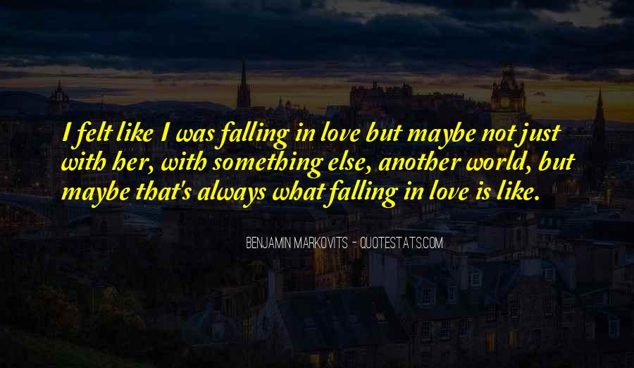 Quotes About Love Falling In Love #113145