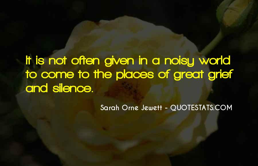 Quotes About Noisy #66438
