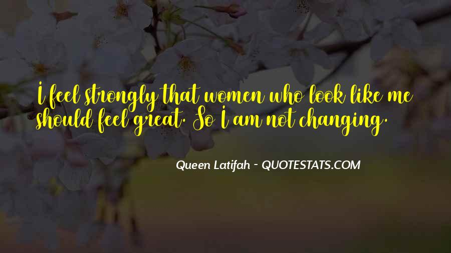 Quotes About Changing Your Looks #1182775