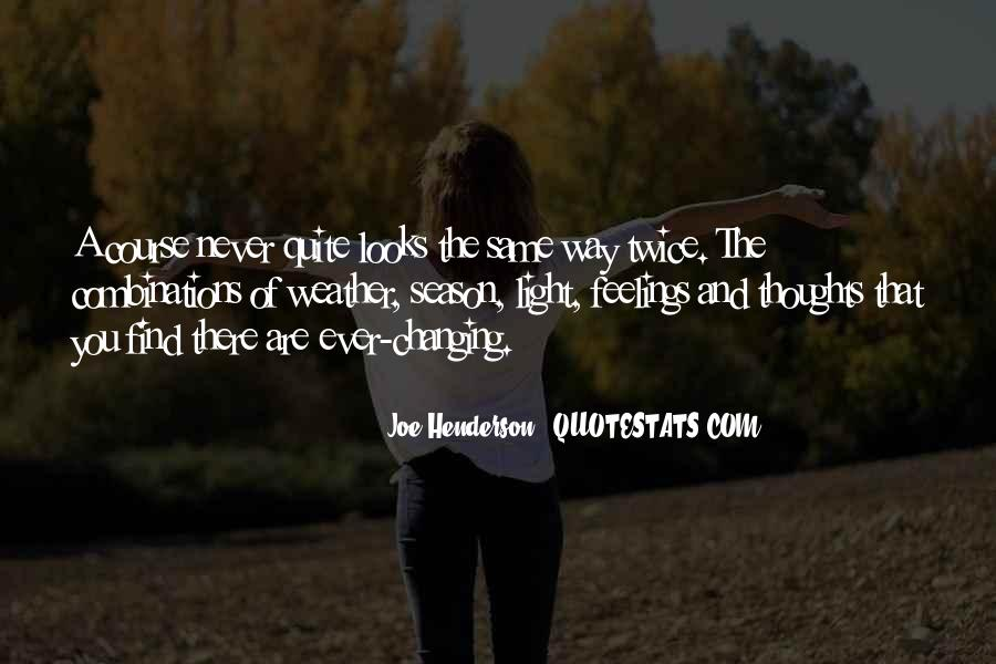 Quotes About Changing Your Looks #1503180