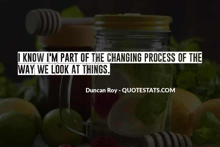 Quotes About Changing Your Looks #1671748