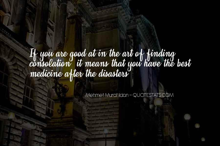 Quotes About Disasters #294287
