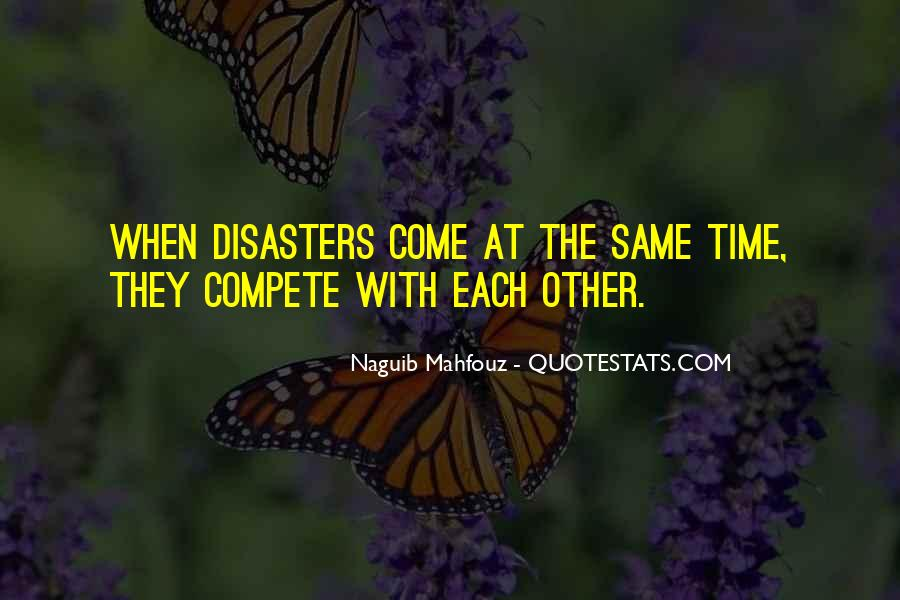 Quotes About Disasters #296080