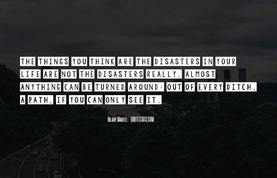 Quotes About Disasters #304199