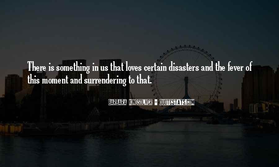 Quotes About Disasters #426719
