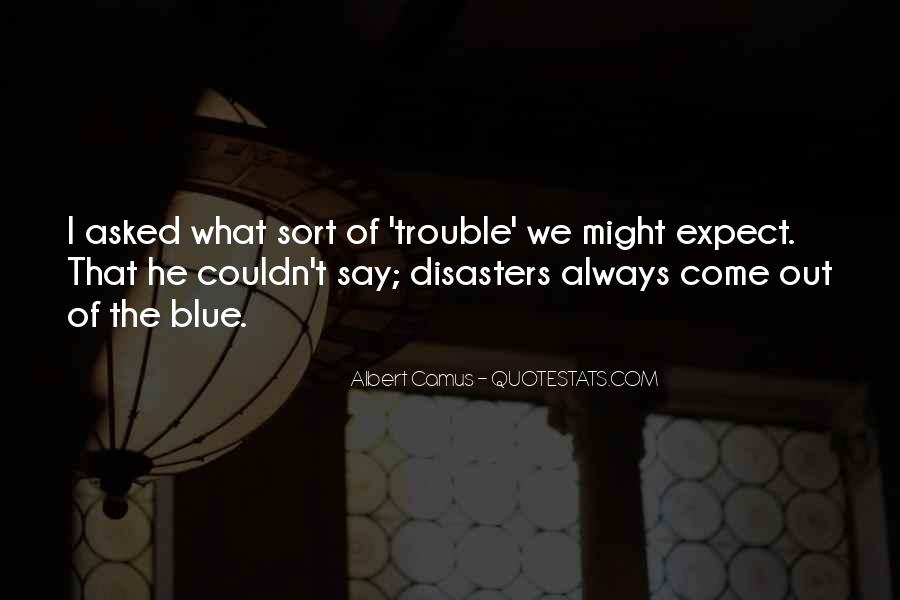 Quotes About Disasters #498221