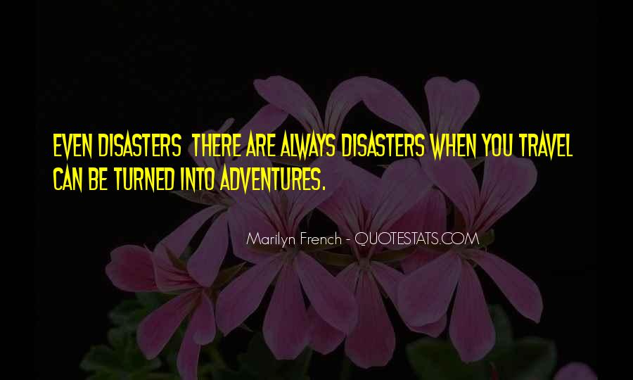 Quotes About Disasters #521310