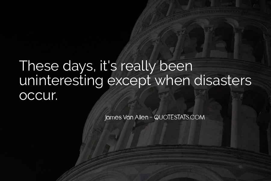 Quotes About Disasters #67571