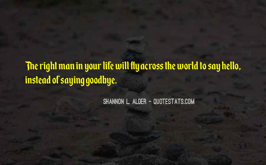Quotes About The Man In Your Life #400772