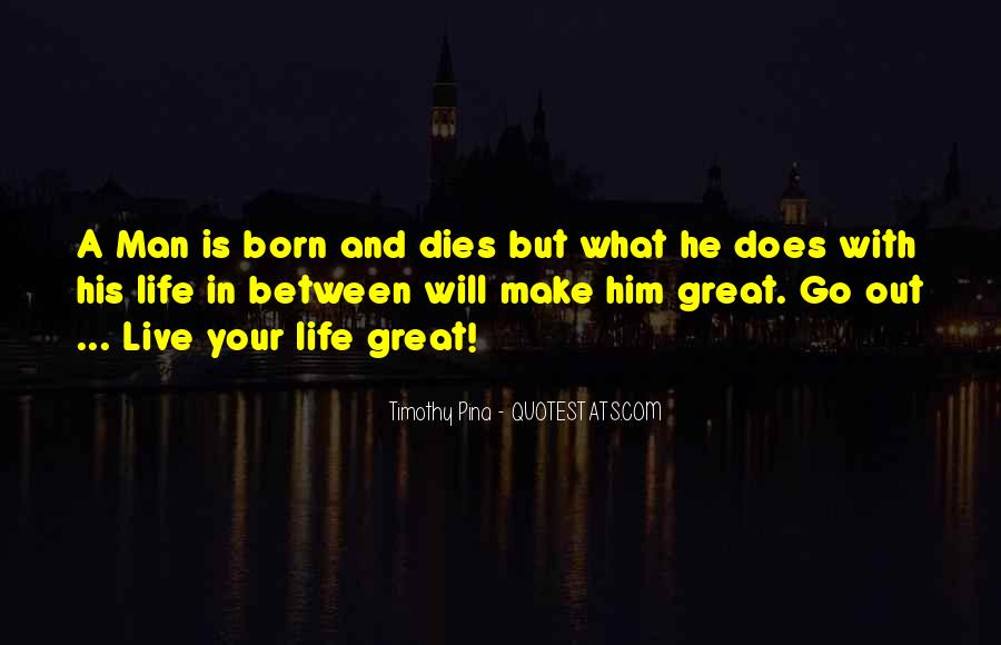 Quotes About The Man In Your Life #542250